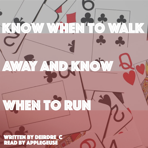 know when to walk away and know when to run coverart